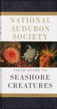 Meinkoth, Norman A. National Audubon Society Field Guide to Seashore Creatures
