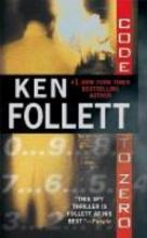 Follett, Ken Code to Zero