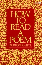 Raffel, Burton How to Read a Poem