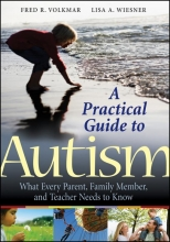 Fred R. Volkmar,   Lisa A. Wiesner A Practical Guide to Autism