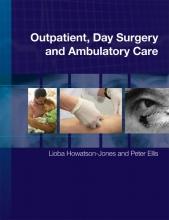 Lioba Howatson-Jones,   Peter Ellis Outpatient, Day Surgery and Ambulatory Care