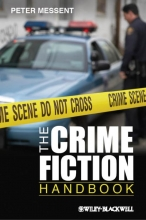 Messent, Peter The Crime Fiction Handbook