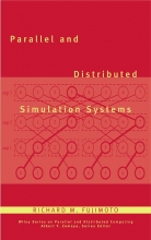 Fujimoto, Richard M. Parallel and Distributed Simulation Systems