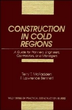 McFadden, Terry T. Construction in Cold Regions