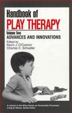 O`Connor, Kevin J. Handbook of Play Therapy
