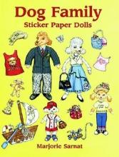Sarnat, Marjorie Dog Family Sticker Paper Dolls [With Stickers]