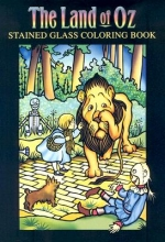 Marty Noble The Land of Oz Stained Glass Coloring Book
