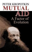 Peter Kropotkin Mutual Aid
