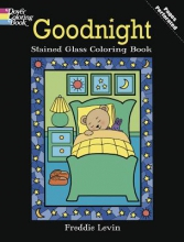 Freddie Levin Goodnight Stained Glass Coloring Book