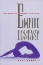 Karl Toepfer Empire of Ecstasy