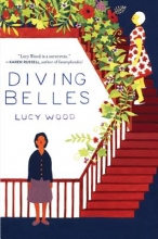Wood, Lucy Diving Belles And Other Stories