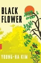 Kim, Young-Ha Black Flower