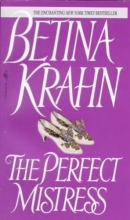 Krahn, Betina M. The Perfect Mistress