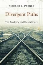 Posner, Richard A. Divergent Paths