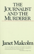 Malcolm, Janet The Journalist and the Murderer