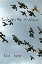 David J. T. Sumpter Collective Animal Behavior