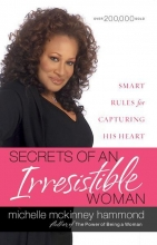 Michelle McKinney Hammond Secrets of an Irresistible Woman
