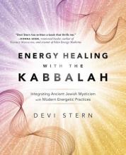 Devi Stern Energy Healing with the Kabbalah