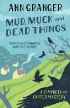 Granger, Ann Mud, Muck and Dead Things
