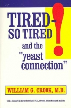 William G. Crook Tired - So Tired!