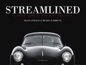 Malte Jurgens Streamlined: Classic Cars of the 20th Century