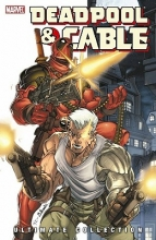 Nicieza, Fabian Deadpool & Cable Ultimate Collection 1