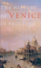 Duby, Georges History of Venice in Painting