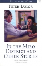 Taylor, Peter In the Miro District and Other Stories