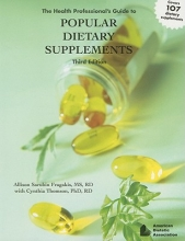 Allison Sarubin Fragakis The Health Professional`s Guide to Popular Dietary Supplements