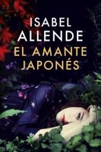 Allende, Isabel El amante Japones The Japanese Lover