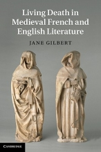 Gilbert, Jane Living Death in Medieval French and English Literature