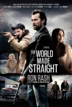 Rash, Ron The World Made Straight