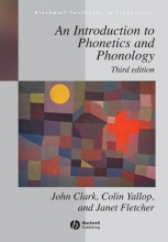 John Clark,   Colin Yallop,   Janet Fletcher An Introduction to Phonetics and Phonology