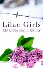 Kelly, Martha Hall Lilac Girls