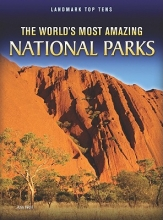 Weil, Ann The World`s Most Amazing National Parks
