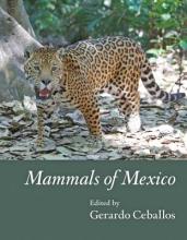 Ceballos, Gerardo Mammals of Mexico