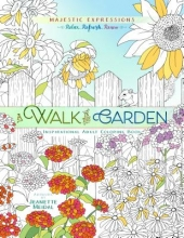 Broadstreet Publishing Adult Coloring Book: Majestic Expressions: Walk in the Garde