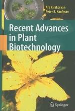 Ara Kirakosyan,   Peter B. Kaufman Recent Advances in Plant Biotechnology