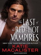 MacAlister, Katie The Last of the Red-Hot Vampires