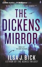 Bick, Ilsa J. The Dickens Mirror