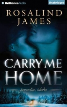 James, Rosalind Carry Me Home