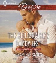 Sands, Charlene The Billionaire`s Daddy Test