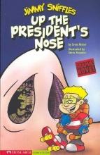 Nickel, Scott Up the President`s Nose