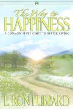 L. Ron Hubbard The Way to Happiness