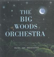 Van Genechten, Guido The big Woods orchestra