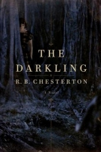 Chesterton, R. B. The Darkling