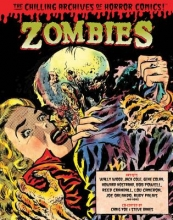 Cole, Jack Zombies (the Chilling Archives of Horror Comics!)