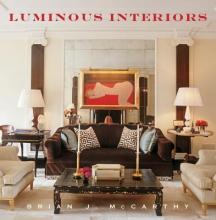 McCarthy, Brian J.,   Williams, Bunny Luminous Interiors