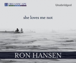 Hansen, Ron She Loves Me Not