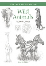 Civardi, Giovanni Art of Drawing: Wild Animals